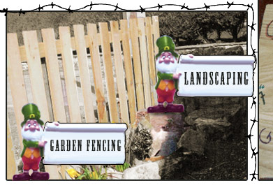 Garden fencing and Landscaping